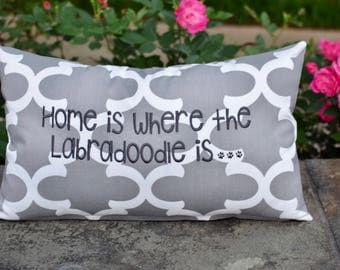 Home is Where to Labradoodle is ||  Grey Throw Pillow || Quatrefoil Accent Pillow Cover || Square Decorative Pillow by Three Spoiled Dogs
