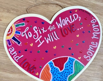 All You Need is Love decor, handpainted, heart-shaped tin on wood