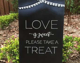 Love is sweet Wedding sign| Photo booth| wedding chalkboard