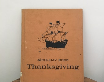 Vintage 60's 'A Holiday Book' Thanksgiving-Childrens Story Book