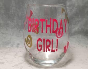 Birthday Wine Glass- Birthday Girl! - Birthday Stemless or Stemmed Wine Glass-20oz -Wine Glass for Birthdays - Custom Wine Glass