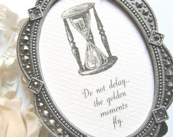 Golden moments fly, Proposal gift, Do Not Delay quote, Addiction Recovery gift, Longfellow time quote, Motivational oval frame, Winged clock