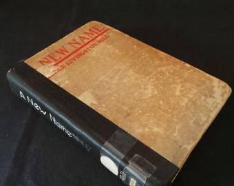 Vintage 1926 A New Name Grace Livingston Hill Romance Novel Book