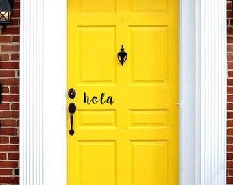 Hola Front Door Decal Sticker
