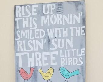 Three Little Birds Bob Marley, Wood sign, Lyrics art, Retro art, Inspirational sign, Distressed sign, Music decor, Nursery art, Beach decor