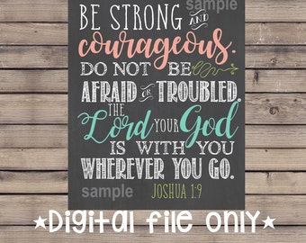 Be Strong Wall Art/Be Strong Bible Verse/Do Not Be Afraid Sign/Religious Sign/Religious Wall Art Decor/Bible Verse Sign/Joshua1:9/Chalkboard