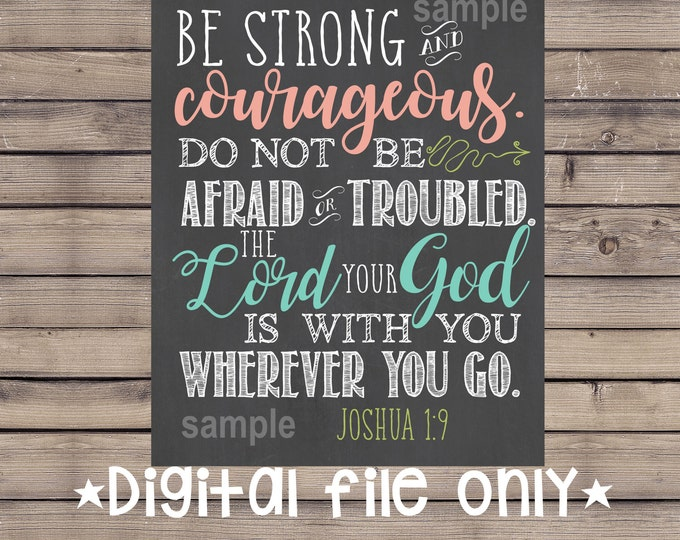 Be Strong Wall Art/Be Strong Bible Verse/Do Not Be Afraid Sign/Religious Sign/Religious Wall Art Decor/Bible Verse Sign/Joshua1:9/Chalkboard