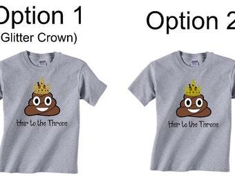 Heir to the Throne Poop Emoji Shirt