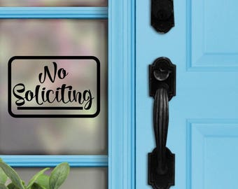 No Soliciting Decal | Front Door | No Soliciting Sign | Home Decor | Porch Sign | Door Decal | Do Not Disturb | No Solicitors | Door Bell