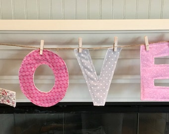 LOVE Banner/Love Letters Quilted/Pink and Gray Love Banner/Love Garland/Valentine's Day Banner/Wedding Banner/Bridal Shower