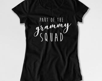 Funny Grandma T Shirt New Grandma Gifts For Mothers Day Shirt Grandmother TShirt Grandma Clothes Part Of The Grammy Squad Ladies Tee MAT-874