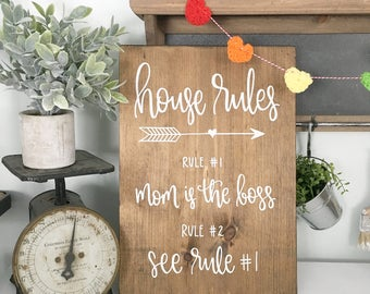 House Rules - Wood Sign