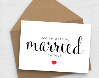 We're Getting Married Today - Wedding Day Card - Card for Bride, Card for Groom