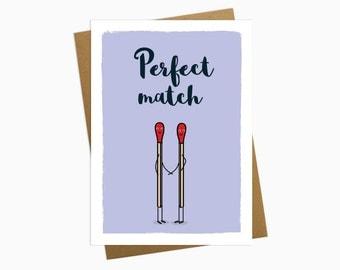 Perfect Match - Valentines card - Birthday Card - Girlfriend card- Greetings card - Boyfriend gift - Girlfriend gift