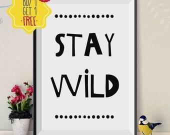 Stay Wild, Nursery Decor, Nursery Wall Art, Nursery Art Print, Baby Boy Nursery, Kids Room Decor,Nursery Prints,Black and white,Baby present