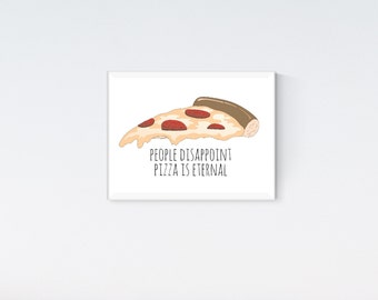 Pizza Is Eternal   Printable Wall Art   Instant Download   Pizza Lover   Funny Poster   Pizza Print   Apartment Decor   Gifts for Friends