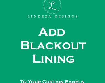 Blackout Lining - Add Lining to Your Pair of Curtain Panels - Drapery Lining - Lined Drapes - Lined Curtains - White Lining - Custom Sizes