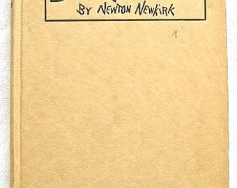 Rare First Edition Back to Nature by Humorist Cartoonist Newton Newkirk 1911