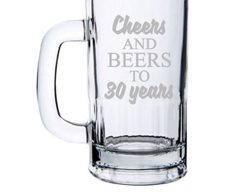 cheers and beers to 30 years 30th birthday for him 30th birthday beer mug - Glass Beer Mugs