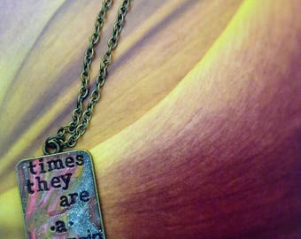 Bob Dylan Times They Are A-Changin' Pendant Necklace