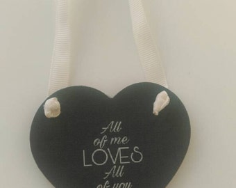 All of me loves all of you, grey hanging heart, Valentine's gift, love token, Valentine's keepsake, grey home decor, for him, for her, love