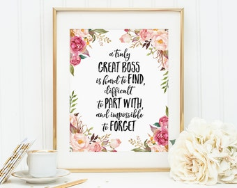 Office Gift, A truly great boss is hard to find, Funny Decor, Going Away Retirement Gift, Boss Gift, Funny Job, Artwork, Motivational Print