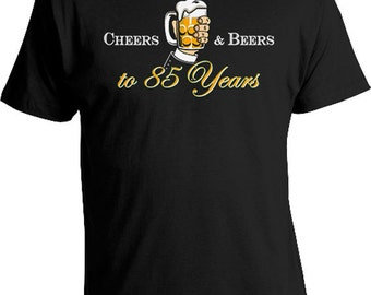 Custom Birthday Shirt 85th Birthday T Shirt Personalized Bday Gift Ideas For Grandpa Cheers And Beers To 85 Years Old Mens Tee DAT-829