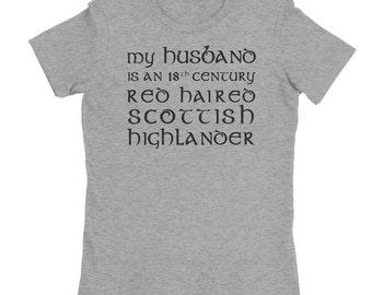 My Husband is a Scottish Highlander Shirt - Parody Jamie Shirt - Outland tshirt