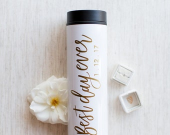 Best Day Ever with Date - Custom Calligraphy Tumbler
