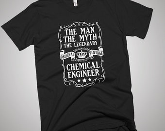 The Man The Myth The Legendary Chemical Engineer T-Shirt