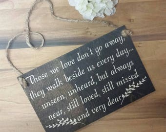 Those We Love Don't Go Away-Memorial Gift-Remembrance Gift
