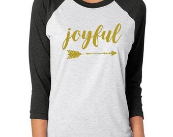 Joyful Arrow Raglan Shirt, Joyful Arrow Shirt, Joyful Shirt, Christmas Shirt, Holiday Shirt, Arrow Shirt, Raglan, Jersey