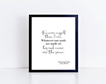 Wuthering Heights Wuthering Heights Quote Emily Bronte Literary Gifts Valentines Gift Literary Quotes Literary Prints Literary Poster Gift
