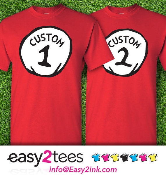 1 Shirt Customize Name Custom Title Dr Seuss Thing 1 Thing