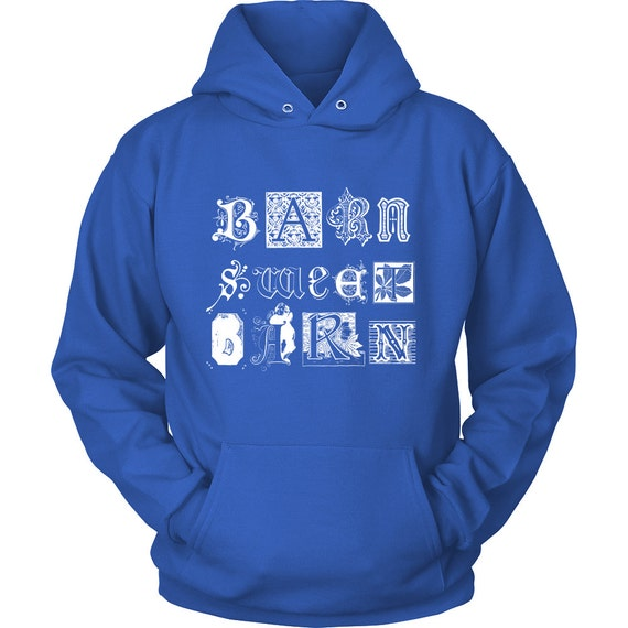 Horse Hoodie / Horse Barn Sweet Barn / Horse Clothing / gift for horse lover / equestrian gift / horse clothes / hoody / Horse Apparel