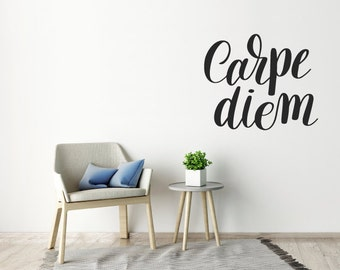 Wall Decal/Wall Sticker Quote - Carpe Diem - Wall Art Quote, Home Decor, Mural, Wallpaper