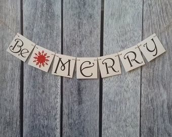 christmas banner, be merry banner, merry christmas sign, christmas sign, christmas decorations, merry christmas sign, holiday banner