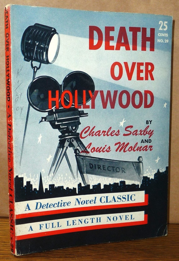 Death Over Hollywood (Detective Novel Classic #29) by Charles Saxby Ca. 1944 Readers Book Service