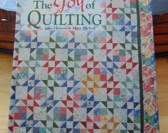 The Joy of Quilting 1995  Joan Hanson and Mary Hickey   OOP