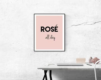 Rose All Day Digital Print