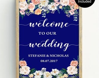 Welcome Wedding Sign, Floral Welcome Sign, wedding welcome sign printable, DIY Wedding, Editable PDF Welcome To Our Wedding Sign - 3 Sizes