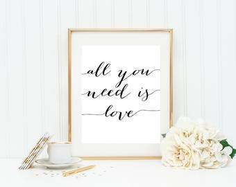 All You Need Is Love Print, Love Printable, Love Decor, Handwritten Prints, Love Prints, Bridal Shower Print, Wedding Prints, Wedding Decor