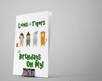 Wizard of Oz Birthday Card... Birthday Card / Happy Birthday Card / Greeting Card / Card for Kid / Oz Card / Bday Card / Lions and Tigers