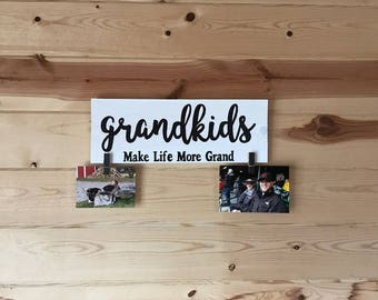 Grandkids Make Life More Grand Quote Painted Wood Sign with Picture Clips