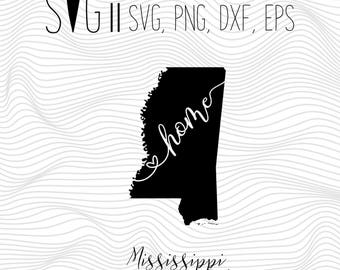 Mississippi Home Svg, State Svg, Font Svg Files For Silhouette For Cricut, SVG EPS PNG Dxf Vector Cutting Files Vinyl Decal, Monogram Svg