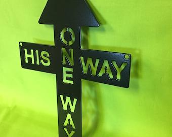 His Way, One Way Wall Art