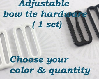 Bow tie hardware -Sets- Make a bow tie Bow tie adjuster White adjuster Bow tie eye Bow tie hook Bow tie sliders Suspender adjuster Adjuster