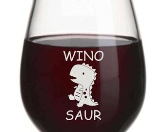 Engraved Wine Glass, WinoSaur Wine Glass,Dinosaur Wine Glass, Funny Wine Glasses, Gifts for Wine Lovers, Stemless Wine Glass