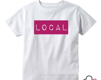The Local / Toddler Shirt / Graphic Tee / Infant Shirt / Funny Kids Shirt