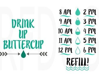 Drink up buttercup svg, water bottle svg, water tracker svg, cricut and cameo cutting file, Fitness svg, ocean water tracker, cute water svg